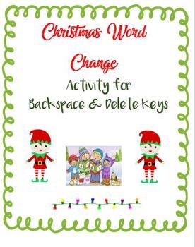 Christmas Word Change - Activity for Backspace & Delete Keys