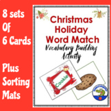 Christmas Word Match Activity - Holiday Vocabulary Builder for Literacy Centers