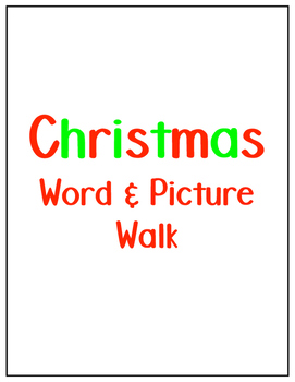 Christmas Word & Picture Walk Around the Room
