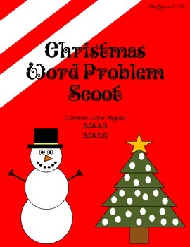 Christmas Word Problem Scoot - 3.OA.A.3 and 3.OA.D.8