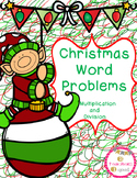 Christmas Word Problems (Multiplication and Division)