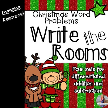 Christmas Word Problems Write the Rooms [Add & Subtract!]