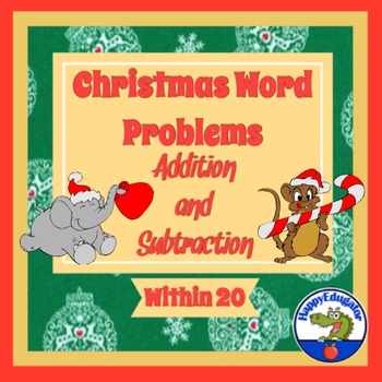 Christmas Word Problems for Addition and Subtraction within 20