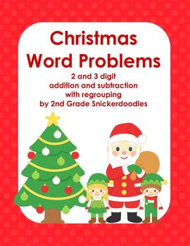 Christmas Word Problems with 2 and 3 digit add/sub with re