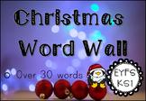 Christmas Word Wall for EYFS/KS1