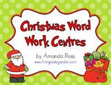 Christmas Word Work Centres