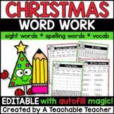Christmas Word Work: Christmas Spelling Activities - EDITABLE