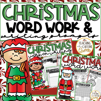 Christmas Word Work and Writing Prompts - NO PREP