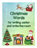 Christmas Words for writing center and write-the-room