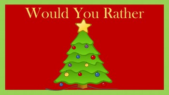 Christmas Would You Rather Activity