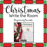 Christmas Write the Room Beginning Sounds