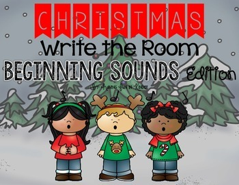 Christmas Write the Room Beginning Sounds Edition