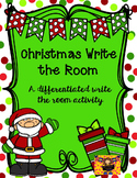 Christmas Write the Room {Differentiated Writing Activities}