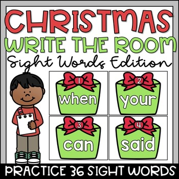 Write the Room Christmas Sight Words Kindergarten Sets 4-6