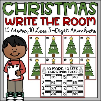 Christmas Write the Room Ten More Ten Less 3-Digit Numbers