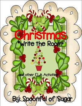 "Christmas ""Write the Room"" and Other ELA Activities"