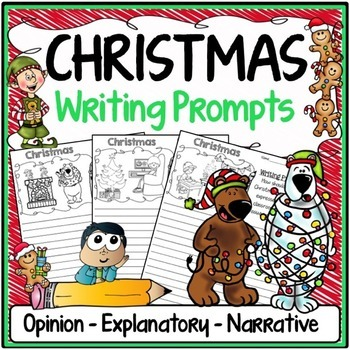 Christmas Writing Prompts {Narrative Writing, Informative & Opinion Writing}
