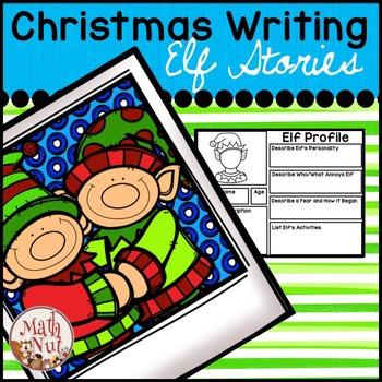 "Christmas Writing ""Elf Stories"" (Narrative Writing)"