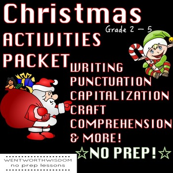 Christmas Activities: Wiring, Punctuation, Capitalization, Crafts, Comprehension