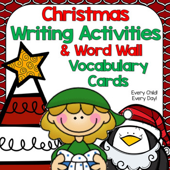 Christmas Writing Activities with Word Wall Vocabulary Cards
