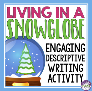 CHRISTMAS WRITING ACTIVITY: SNOW GLOBE