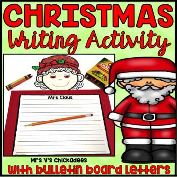 Christmas Writing Activity: Santa Claus and Mrs Claus Bulletin Board Display