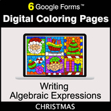 Christmas: Writing Algebraic Expressions - Google Forms   Digital Coloring Pages