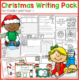 Christmas Writing Pack for Kindergarten and First Grade
