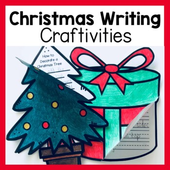 Christmas Writing Craftivities ('How To' Procedure Writing Prompts & Crafts)