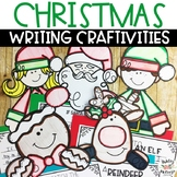 Christmas Writing Craftivities Pack