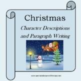 Christmas Writing! Describing Characters and Writing Parag