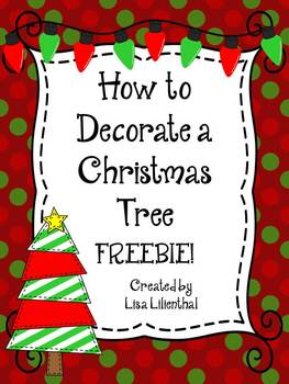 Christmas Writing Freebie ~ How to Decorate a Christmas Tree