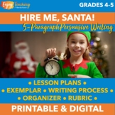 Christmas Persuasive Writing - Hire Me, Santa! (Five Paragraph Essay)
