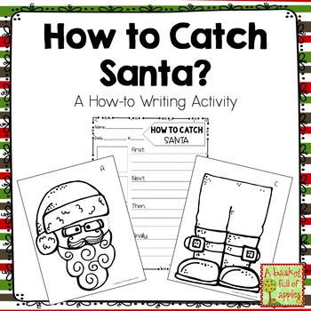 Christmas Writing: How to Catch Santa