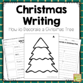 Christmas Writing: How to Decorate a Christmas Tree