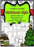 Christmas Writing {Narrative, Opinion, Informative, Creative}