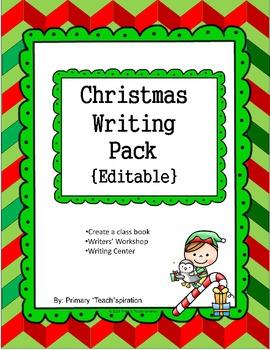 Christmas Writing Pack {Editable}