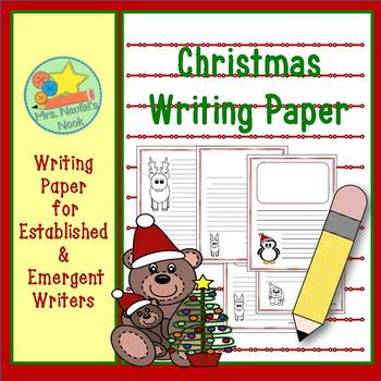 Christmas Writing Paper for Emergent & Established Writers