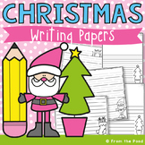 Christmas Writing Papers - Holiday Writing Activities