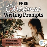 FREEBIE! Christmas Writing Prompts -Narratives & Arguments