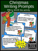 Christmas Writing Prompts Task Cards Story Starters Literacy Center Activities