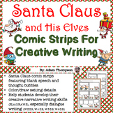 Christmas Writing: Santa Claus and His Elves Comic Strips