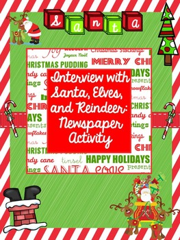 Christmas Writing: Santa Interview & Newspaper Writing Task
