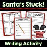 Christmas Writing Unit: Santa's Stuck {An Informational Writing Unit}