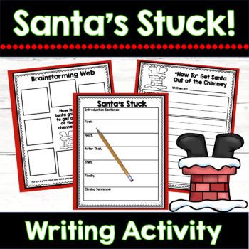 Christmas Writing Unit: Santa's Stuck