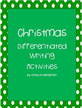 Christmas Writing  differentiated