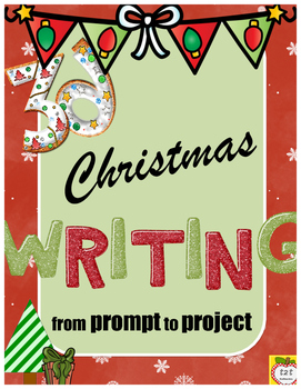 Christmas Writing:  from prompt to 3D craftivity