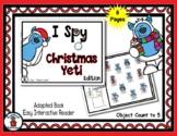 Christmas Yeti - Adapted 'I Spy' Easy Interactive Reader -