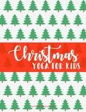 Christmas Yoga for Kids