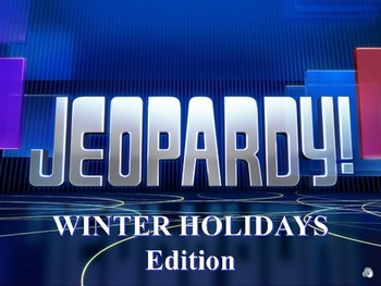Christmas and Winter Holidays Jeopardy - TRIAL